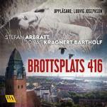 Brottsplats 416 ljudbok